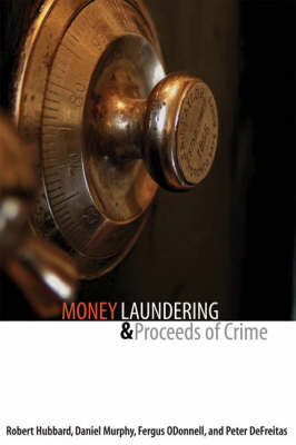 Money Laundering and Proceeds of Crime