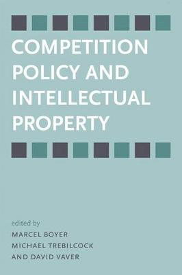 Competition Policy and Intellectual Property