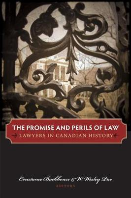 The Promise and Perils of Law: Lawyers in Canadian History