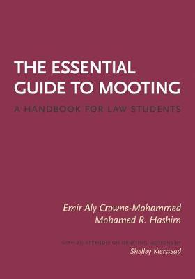 The Essential Guide to Mooting: A Handbook for Law Students