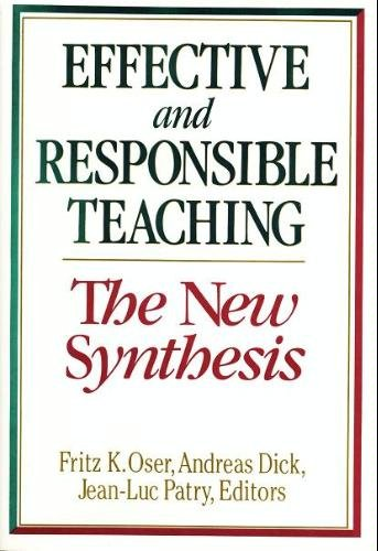 Effective and Responsible Teaching: The New Synthesis