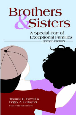 Brothers and Sisters: A Special Part of Exceptional Families