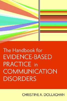 A Handbook for Evidence-based Practice in Communication Disorders