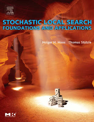 Stochastic Local Search: Foundations and Applications