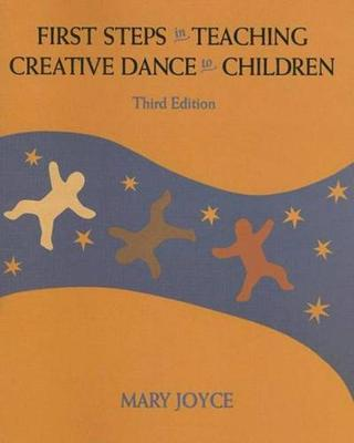 First Steps in Teaching Creative Dance to Children