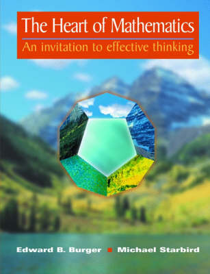 The Heart of Mathematics: A Guide to Effective Thinking