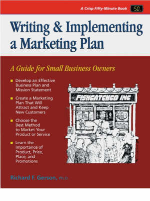 Crisp: Writing & Implementing a Marketing Plan : A Guide for Small  Business Owners