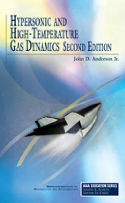 Hypersonic and High Temperature Gas Dynamics