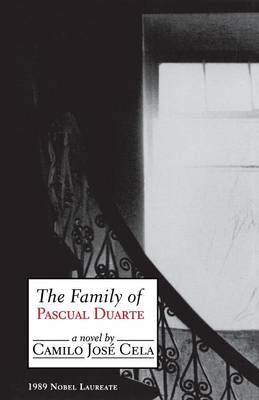 The Family of Pascual Duarte: A Novel