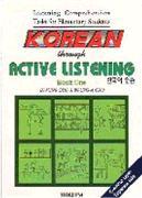 Korean Through Active Listening: Listening Comprehension Tasks for Elementary Students: Bk.1