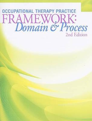 Occupuational Therapy Practice Framework: Domain & Process