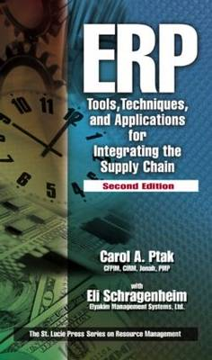 ERP: Tools, Techniques, and Applications for Integrating the Supply Chain