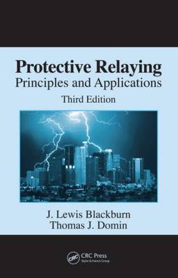 Protective Relaying: Principles and Applications