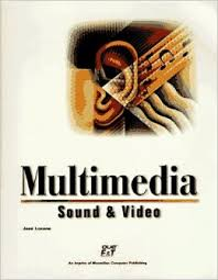 Multimedia Sound and Video