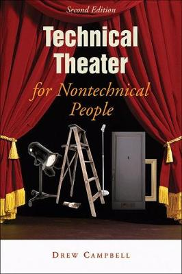 Technical Theatre for Nontechnical People