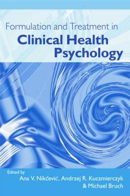 A Formulation and Treatment in Clinical Health Psychology