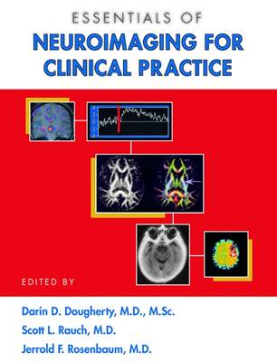 Essentials of Neuroimaging for Clinical Practice
