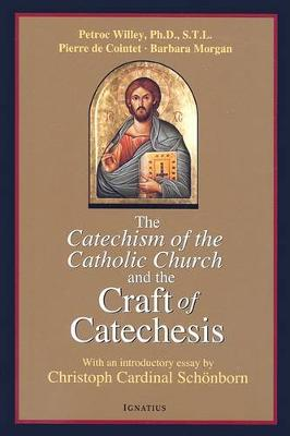 Catechism of the Catholic Church and the Craft of Catechesis