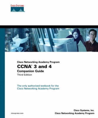 CCNA 3 and 4 Companion Guide (Cisco Networking Academy Program)