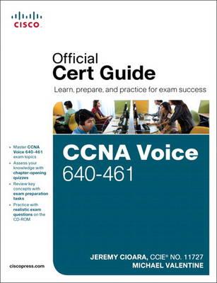 CCNA Voice 640-461: Official Cert Guide