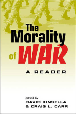 The Morality of War: A Reader