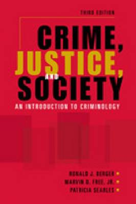 Crime, Justice, and Society: An Introduction to Criminology