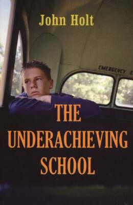 The Underachieving School