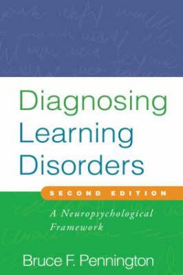 Diagnosing Learning Disorders: A Neuropsychological Framework