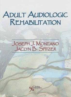 Advanced Practice in Adult Audiologic Rehabilitation