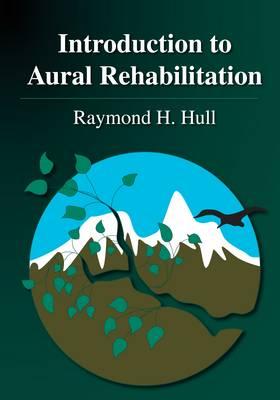 Introduction to Aural Rehabilitation