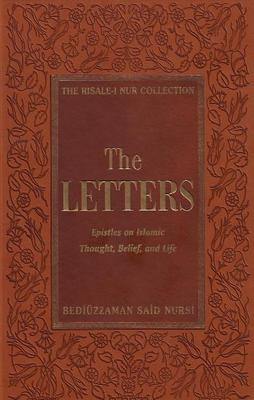 Letters: Epistles on Islamic Thought, Belief and Life