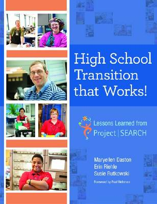 High School Transition That Works: Lessons Learned from Project SEARCH
