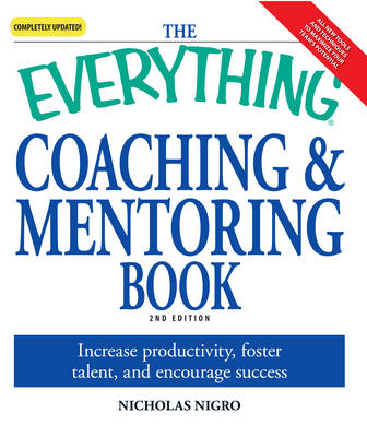 """The """"Everything"""" Coaching and Mentoring Book"""