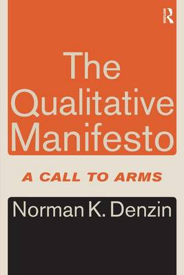 The Qualitative Manifesto: A Call to Arms