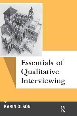 Essentials of Qualitative Interviewing