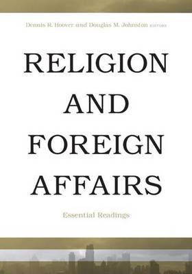 Religion & Foreign Affairs: Essential Readings