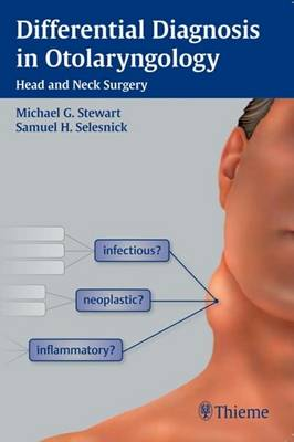 Differential Diagnosis in Otolaryngology: Head and Neck Surgery