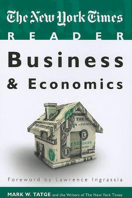 The New York Times Reader: Business & Economics