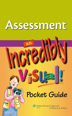 Assessment: an Incredibly Visual! Pocket Guide