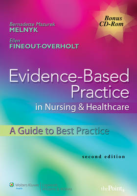 Evidence-based Practice in Nursing and Healthcare: A Guide to Best Practice