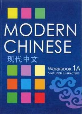 Modern Chinese Workbook 1A