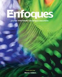 Enfoques: Curso Intermedio de Lengua Espanola (Spanish Edition)