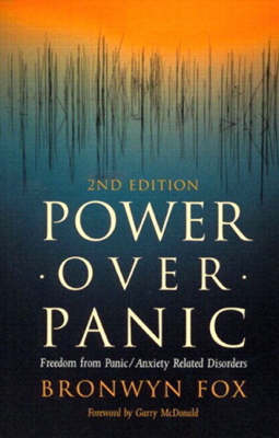 Power Over Panic: Freedom from Panic/Anxiety Related Disorders