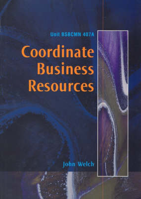 Coordinate Business Resources: Learning Guide Overview: Learning Guide Overview