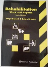 Rehabilitation : Work and Beyond