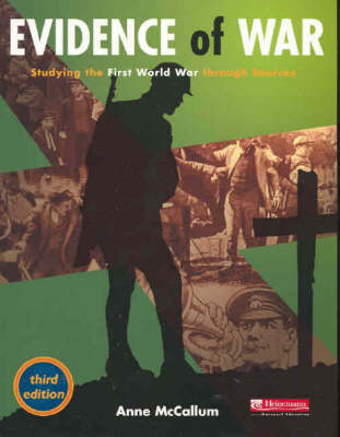 Evidence of War: Studying the First World War Through Sources