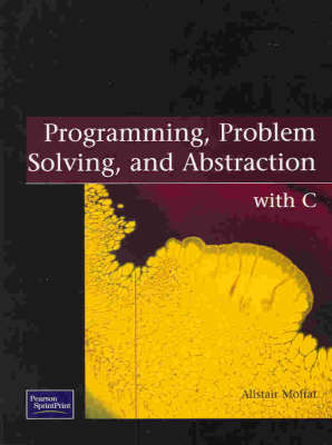 Programming , Problem Solving and Abstraction with C: With C