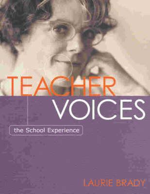 Teacher Voices: The School Experience