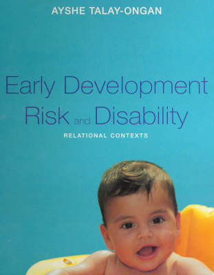 Early Development Risk and Disability