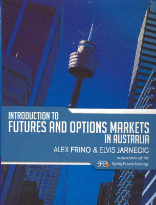 Introduction To Futures & Options Markets In Australia